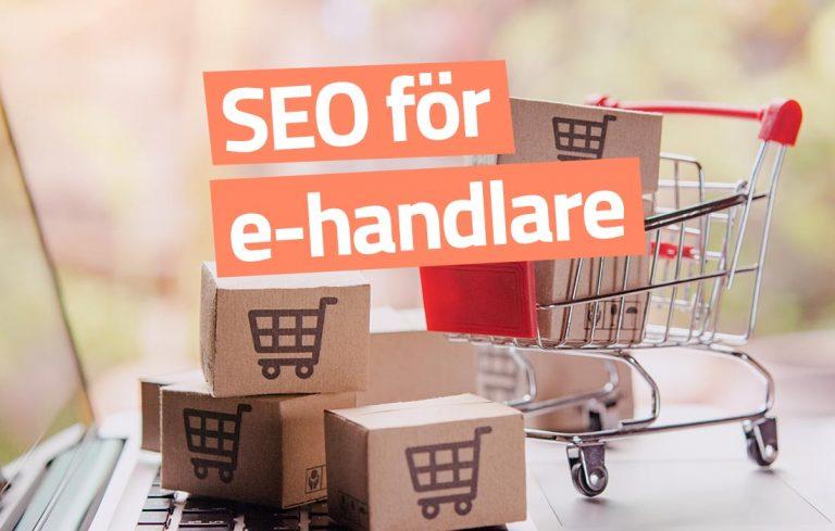 SEO-tips för e-handlare