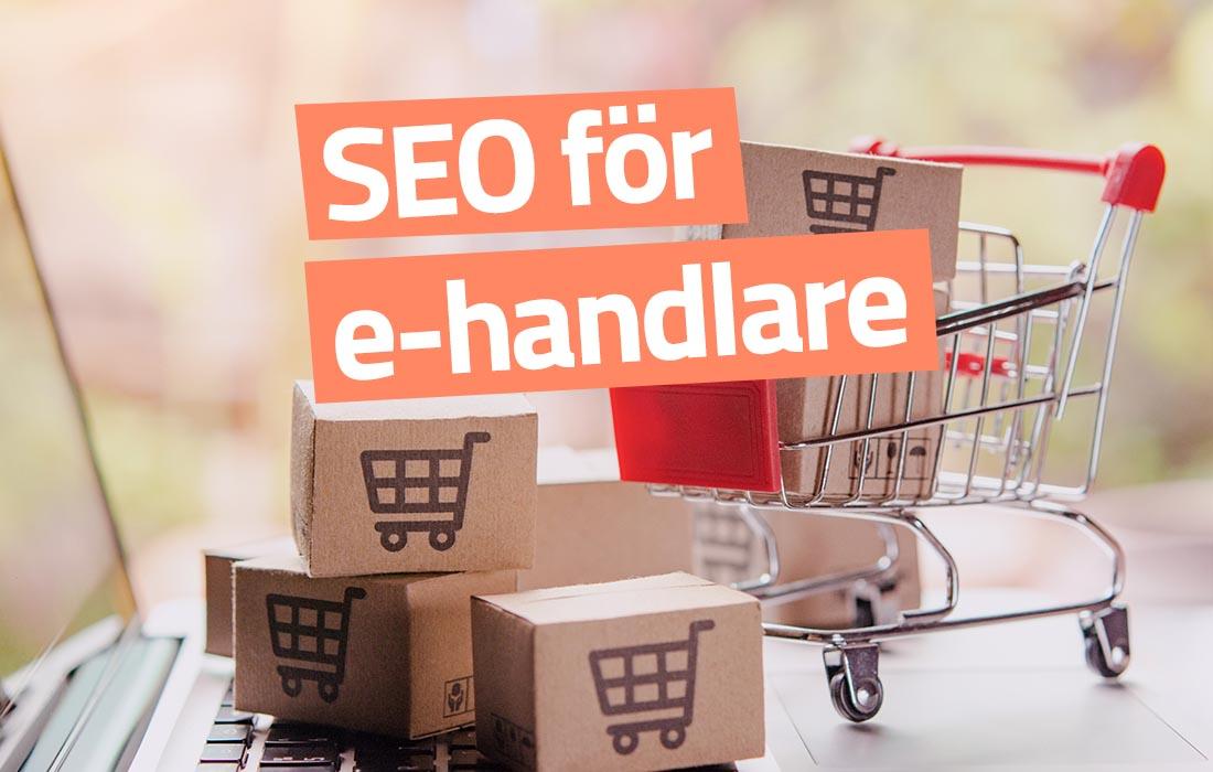 6 SEO-tips för att öka försäljningen i din e-handel - Palmberg.io